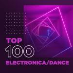 Nghe nhạc hay Top 100 Electronica/Dance Hay Nhất mới nhất