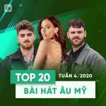 Nghe nhạc Mp3 Top 20 Bài Hát Âu Mỹ Tuần 04/2020 miễn phí