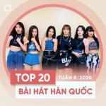 Download nhạc Mp3 Top 20 Bài Hát Hàn Quốc Tuần 08/2020 về điện thoại