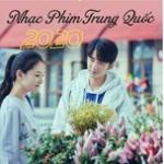Tải nhạc mới Nhạc Phim Trung Quốc 2020 Mp3
