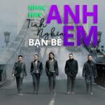 Download nhạc mới Nhạc Hay Tình Nghĩa Anh Em Bạn Bè Mp3 trực tuyến