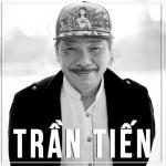 Tải bài hát online Trần Tiến hay nhất