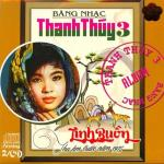 Tải bài hát Mp3 Băng Nhạc Thanh Thúy 3 (Trước 1975) nhanh nhất