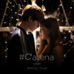 Tải bài hát hay Có Ai Thương Em Như Anh Cover (#CATENA) (Single) Mp3 hot