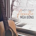 Tải nhạc online Một Chút Acoustic Mùa Đông về điện thoại