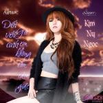 Tải nhạc miễn phí Đối Với Anh Em Không Còn Cảm Giác - Kim Ny Ngọc