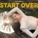 Start Over (Single) - Cantika   Tải nhạc hot