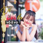 Để Em Lo (Single) - Võ Ê Vo | Tải nhạc hay
