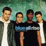 Tải nhạc trực tuyến Tuyển Tập Ca Khúc Hay Nhất Của Blue (2013) - Blue