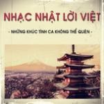 Tải nhạc online Nhạc Nhật Lời Việt Bất Hủ mới nhất