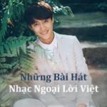 Những Bài Hát Nhạc Ngoại Lời Việt - Hoàng Yến Chibi | Nghe nhạc online