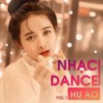 Download nhạc về máy Nhạc Dance Hư Ảo (Vol. 1) - Hồ Quang Ngọc