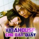 Tải nhạc Vinahouse Cho Dân Quẩy miễn phí