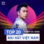 Download nhạc Bảng Xếp Hạng Bài Hát Việt Nam Tuần 40/2020 - Noo Phước Thịnh