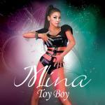 Tải nhạc về máy Toy Boy (Single 2011) - Mina