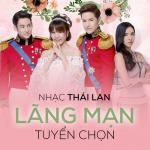 Nhạc Thái Lan Lãng Mạn Tuyển Chọn - Jirayu Laongmanee | Tải nhạc mới