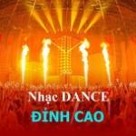 Download nhạc Nhạc Dance Đỉnh Cao nhanh nhất