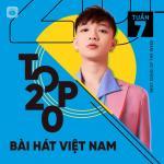 Download nhạc mới Bảng Xếp Hạng Bài Hát Việt Nam Tuần 07/2021 Mp3