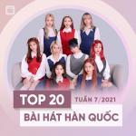 Download nhạc Bảng Xếp Hạng Bài Hát Hàn Quốc Tuần 07/2021 miễn phí