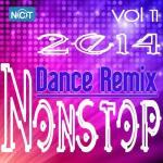 Download nhạc Tuyển Tập Nonstop Dance Remix NhacCuaTui (Vol.11 - 2014) Mp3 hot