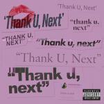 Tải bài hát mới Thank U, Next Mp3 trực tuyến