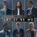 Let It Be Me - Steve Aoki, Backstreet Boys | Download nhạc hay