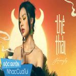 Download nhạc online Thế Thái Mp3 hot