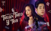Tải nhạc Thuận Theo Ý Trời hay online
