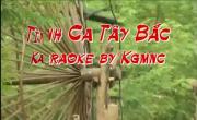 Tải nhạc Tình Ca Tây Bắc (Kara) về điện thoại